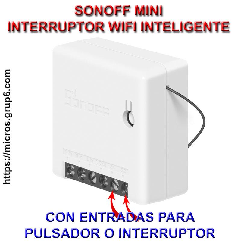 Sonoff mini interruptor WiFi inteligente